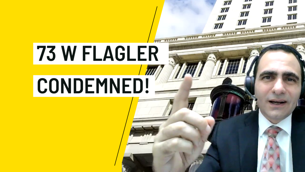 73 W Flagler was condemned