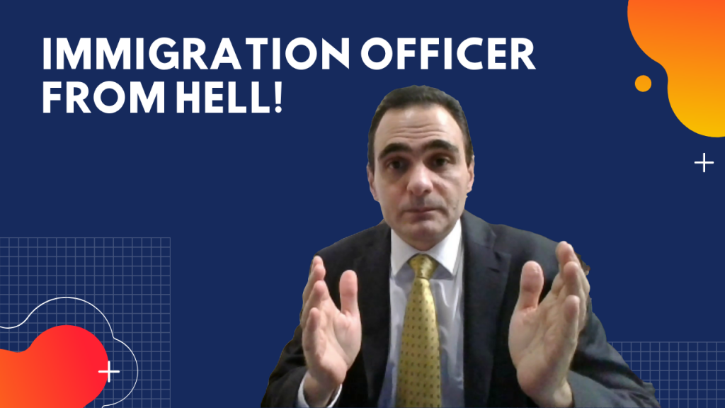 Immigration officer from hell